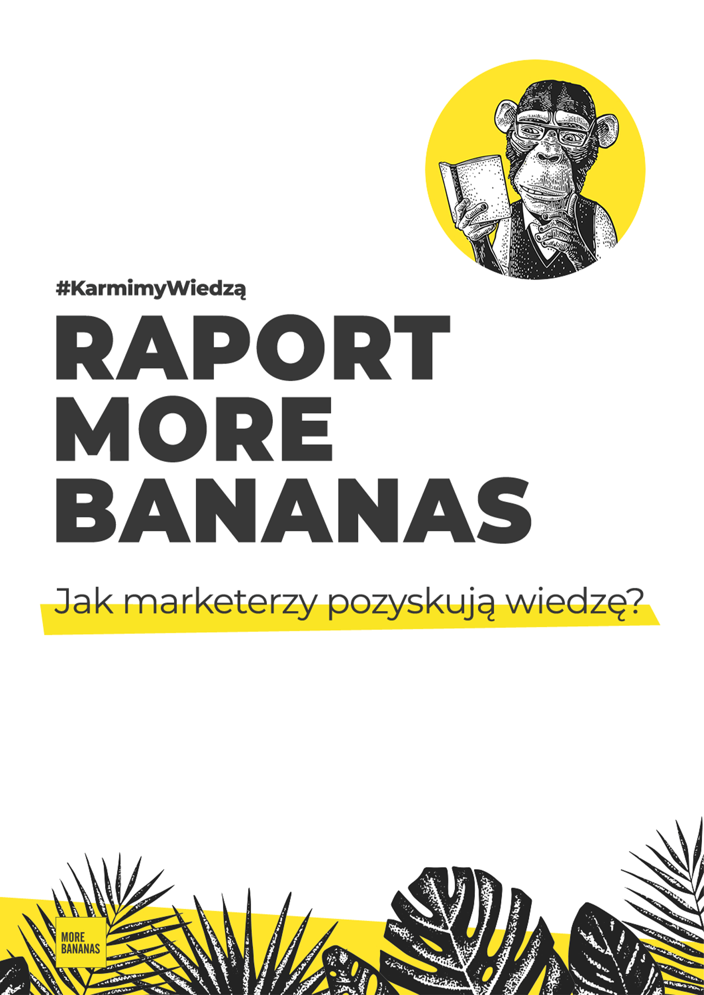 raport More Bananas
